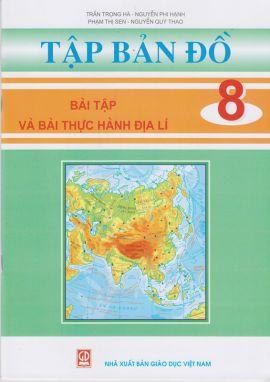 Tập bản đồ bài tập thực hành Địa lí