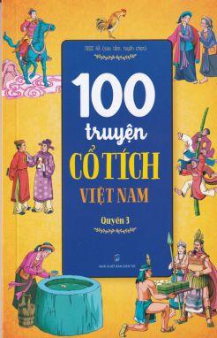100 truyện cổ tích Việt Nam - Quyển 3 (gộp mã)