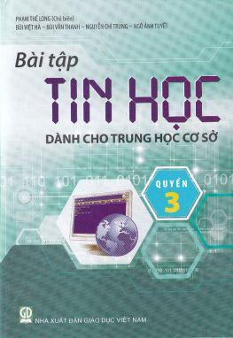 Bài tập tin học dành cho THCS quyển 3