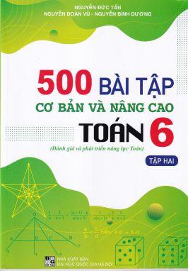 500 bài tập cơ bản và nâng cao toán 6 tập 2
