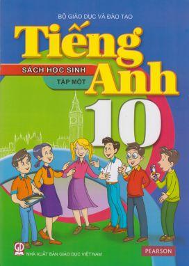Tiếng anh 10 tập 1 - Sách học sinh