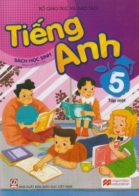 Tiếng anh 5 tập 1 - Sách học sinh
