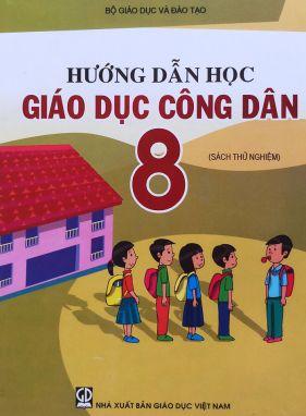 Hướng dẫn học giáo dục công dân 8 CNGD