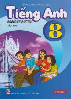 Tiếng anh 8 tập 2 - Sách học sinh