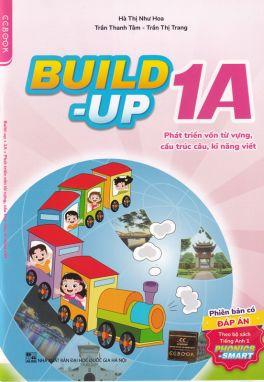 Build-up 1A - Phát triển vốn từ vựng cấu trúc câu kỹ năng viết CĐ