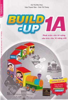 Build-up 1A - Phát triển vốn từ vựng cấu trúc câu kỹ năng viết KĐ