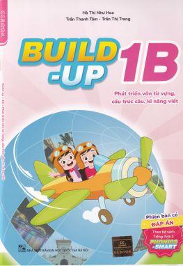 Build-up 1B - Phát triển vốn từ vựng cấu trúc câu kỹ năng viết CĐ