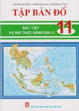 Tập bản đồ bài tập và thực hành địa lí 11