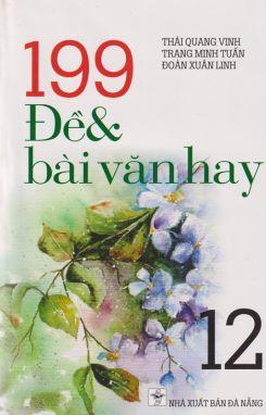 199 đề và bài văn hay 12