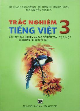 Trắc nghiệm Tiếng Việt 3 tập 1