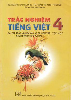 Trắc nghiệm Tiếng Việt 4 tập 1