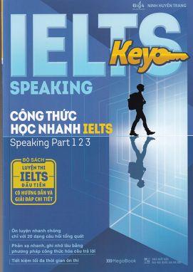 Ielts key speaking - Công thức học nhanh Ielts- Speaking part 1 2 3 MGB