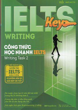 Ielts key writing - Công thức học nhanh Ielts- Writing task 2 MGB