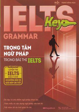 Ielts key grammar - Trọng tâm ngữ pháp trong bài thi Ielts MGB