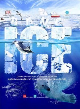 Băng - ICE - Chilling stories from a disappearing world ĐTY