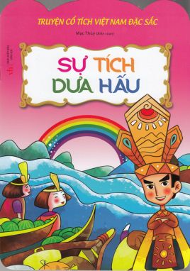 Truyện cổ tích Việt Nam đặc sắc - Sự tích dưa hấu