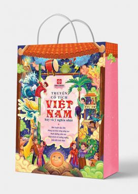 Túi 1: Truyện cổ tích Việt Nam hay và ý nghĩa nhất