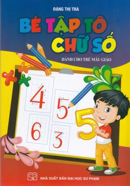Bé tập tô chữ số dành cho trẻ mẫu giáo